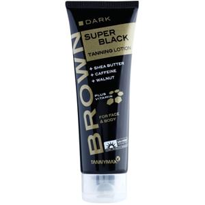 Tannymaxx Brown Super Black